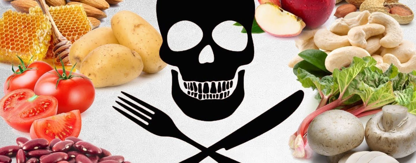 10 Foods You didn't Know Could Kill You